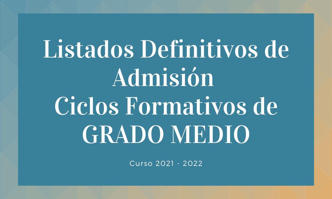 admitidos 2021 grado medio